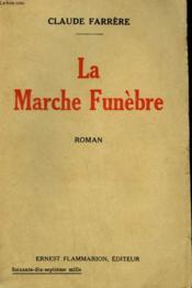 La Marche Funebre. - Couverture - Format classique