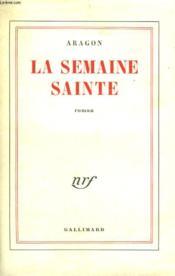 La Semaine Sainte. - Couverture - Format classique