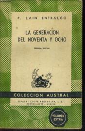 La Generacion Del Noventa Y Ochointroduction A La Literatura Espanola Del Siglo De Oro - Couverture - Format classique