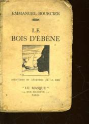 Le Bois D'Ebene - Couverture - Format classique