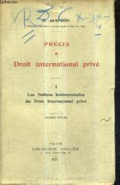 Precis De Droit International Prive - I : Les Notions Fondamentales Du Droit International Prive / Seconde Edition. - Couverture - Format classique