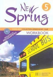 NEW SPRING ; anglais ; 5ème ; LV1 ; workbook (édition 2007) - Intérieur - Format classique