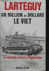 Un million de dollars le Viêt. - Couverture - Format classique
