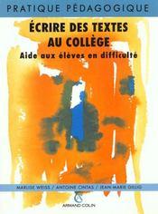 Ecrire Des Textes Au College - Intérieur - Format classique