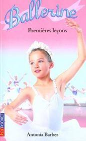 Ballerine t.1 ; premi7res le9ons - Intérieur - Format classique