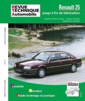 REVUE TECHNIQUE AUTOMOBILE N.730.1 ; Renault 25 essence/diesel - Couverture - Format classique