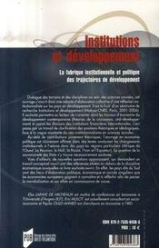 Institutions et développement ; la fabrique institutionnelle et politique des trajectoires de développement - 4ème de couverture - Format classique