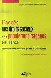 L'accès aux droits sociaux des populations tsiganes en France ; rapport d'étude de la direction générale de l'action sociale - Intérieur - Format classique
