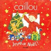 Caillou ; joyeux Noël ! - Intérieur - Format classique