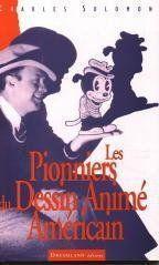 Les Pionniers Du Dessin Anime Americain - Couverture - Format classique