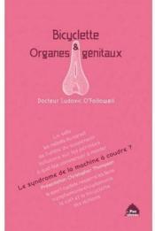 Bicyclette et organes génitaux - Couverture - Format classique