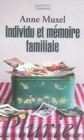 Individu et mémoire familiale - Intérieur - Format classique
