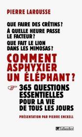 Comment asphyxier un elephant - Intérieur - Format classique