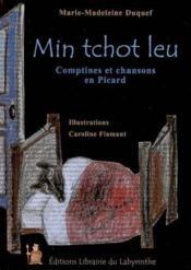 Min tchot leu comptines et chansons en picard - Couverture - Format classique