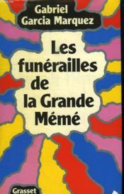 Les Funerailles De La Grande Meme. - Couverture - Format classique