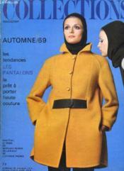 Collections Automne 69. Les Tendances, Les Pantalons, Le Pret A Porter Haute Couture... - Couverture - Format classique