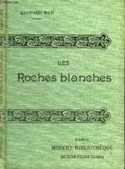 Les Roches Blanches. - Couverture - Format classique