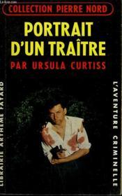 Portrait D'Un Traitre. Collection L'Aventure Criminelle N° 110 - Couverture - Format classique