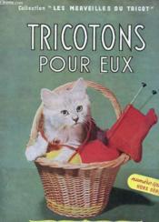 Tricotons Pour Eux - N° Special Hors Serie - Couverture - Format classique