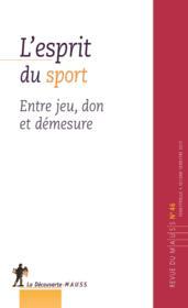 Revue Du Mauss N.46 ; L'Esprit Du Sport - Couverture - Format classique