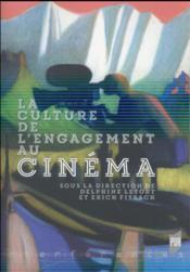 La culture de l'engagement au cinéma - Couverture - Format classique