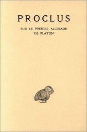Sur le premier Alcibiade de Platon - Intérieur - Format classique