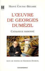 L'oeuvre de georges dumezil - Couverture - Format classique