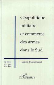 Geopolitique Militaire Et Commerce Des Armes Dans Le Sud - Intérieur - Format classique