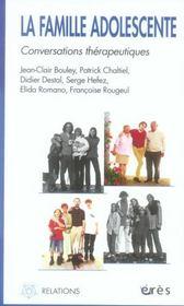 La famille adolescente ; conversations thérapeutiques - Intérieur - Format classique