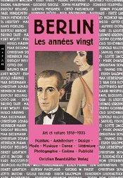 Berlin, les années vingt ; art et culture, 1918-1933 - Intérieur - Format classique
