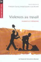 Violences au travail ; diagnostic et prévention - Couverture - Format classique