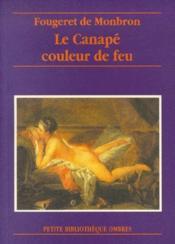 Le Canape Couleur De Feu - Couverture - Format classique