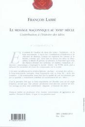 Le Message Maconnique Au Xviii Siecle ; Contribution A L'Histoire Des Idees - 4ème de couverture - Format classique