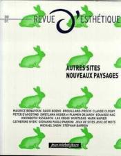 REVUE D'ESTHETIQUE N.39 ; autres sites, nouveaux paysages - Couverture - Format classique