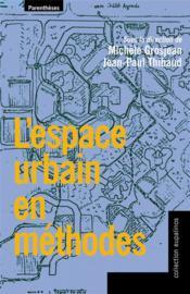 L'espace urbain en méthodes - Couverture - Format classique