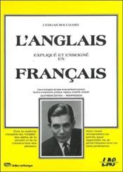 L'anglais expliqué et enseigné en français - Couverture - Format classique