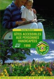 Gites Accessibles Aux Personnes Handicapees 1998 - Couverture - Format classique