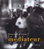Le Mediateur Press Club De France - Intérieur - Format classique