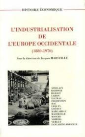 L'Industrialisation De L'Europe Occidentale. 1880-1970 - Couverture - Format classique