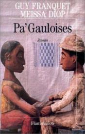 Pa' gauloises - Couverture - Format classique