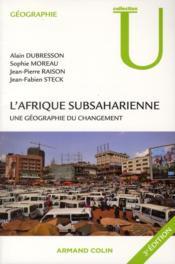 L'Afrique subsaharienne ; une géographie du changement (3e édition) - Couverture - Format classique