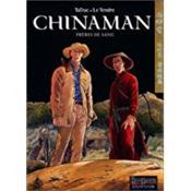 Chinaman t.6 ; freres de sang - Couverture - Format classique