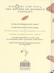 Bricoler Avec Papa. 101 Projets Faciles Et Epatants - 4ème de couverture - Format classique