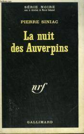 La Nuit Des Auverpins. Collection : Serie Noire N° 1292 - Couverture - Format classique