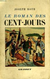 Le Roman Des Cent-Jours. - Couverture - Format classique