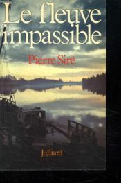 Le Fleuve Impassible. - Couverture - Format classique
