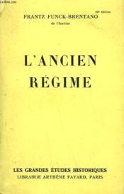 L'Ancien Regime. - Couverture - Format classique