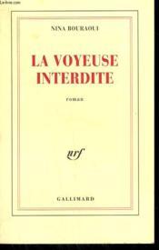 La Voyeuse Interdite. - Couverture - Format classique
