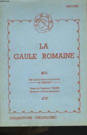 La Gaule Romaine - Couverture - Format classique