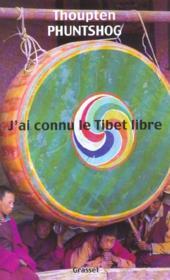 J'ai connu le tibet libre - Couverture - Format classique